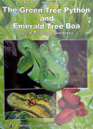 The Green Tree Python and Emerald Tree Boa