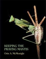Keeping the Praying Mantis