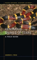 Venomous Snakes of Texas - A Field Guide